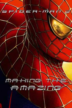 Image Spider-Man 2: Making the Amazing