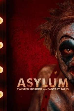 Poster ASYLUM: Twisted Horror and Fantasy Tales 2020