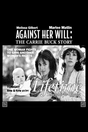 Image Against Her Will: The Carrie Buck Story