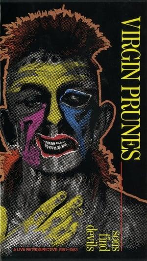 Virgin Prunes – Sons Find Devils - A Live Retrospective 1981-1983