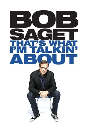 Image Bob Saget: That's What I'm Talking About