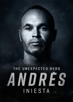 Ver Online Andrés Iniesta, The Unexpected Hero