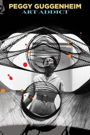 Image Peggy Guggenheim: Art Addict