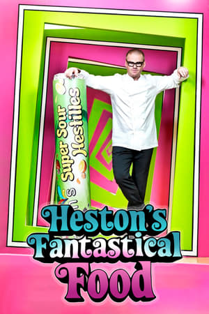 Image Heston's Fantastical Food