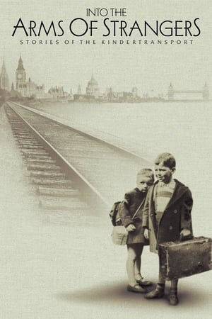 Image Into the Arms of Strangers: Stories of the Kindertransport