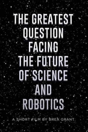 Image The Greatest Question Facing the Future of Science and Robotics