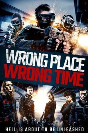 Ver Online Wrong Place, Wrong Time