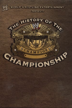 Image WWE: The History Of The WWE Championship