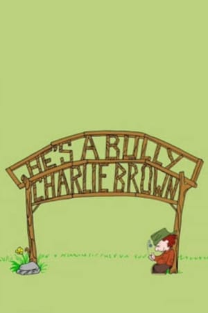 Image He's a Bully, Charlie Brown