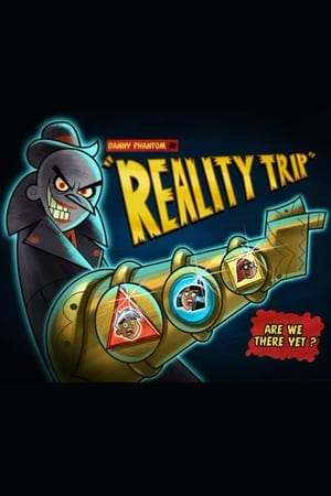 Poster Danny Phantom: Reality Trip 2006