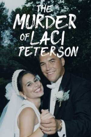 Image The Murder of Laci Peterson