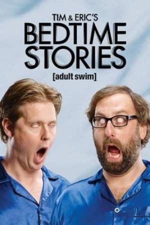 Image Tim and Eric's Bedtime Stories