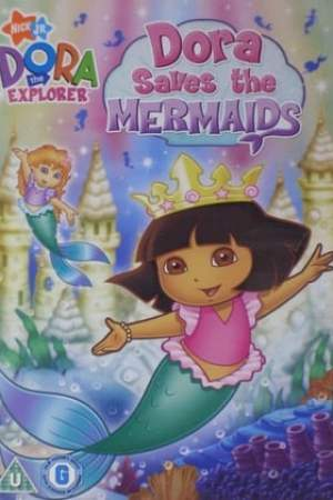 Image Dora the Explorer: Dora Saves the Mermaids