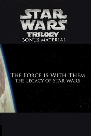 Image The Force Is with Them: The Legacy of Star Wars
