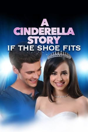 Poster A Cinderella Story: If the Shoe Fits 2016