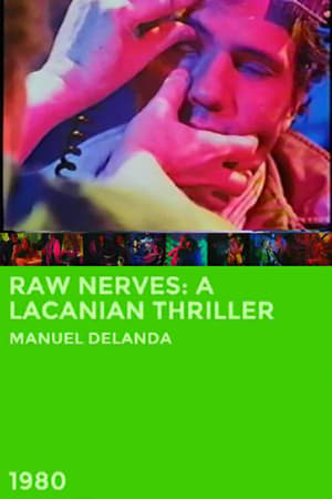 Raw Nerves: A Lacanian Thriller