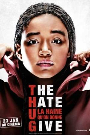 Image The Hate U Give - La Haine qu'on donne