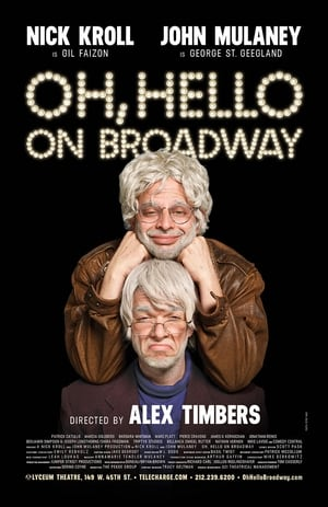Ver Online Oh, Hello on Broadway
