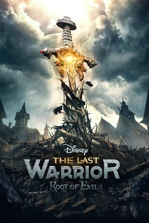 The Last Warrior: Root of Evil