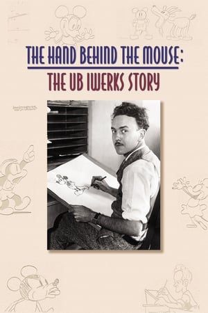 Image The Hand Behind the Mouse: The Ub Iwerks Story