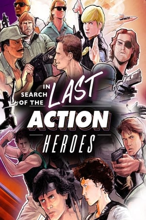 Poster In Search of the Last Action Heroes 2019