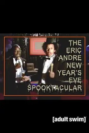 Image The Eric Andre New Year's Eve Spooktacular