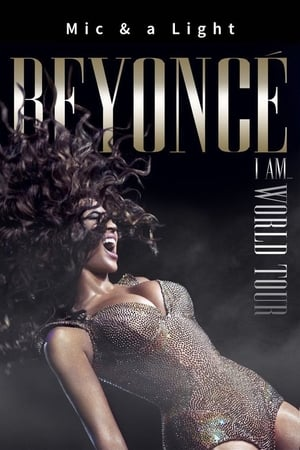 Image Mic & a Light (Beyoncé: I Am… World Tour)