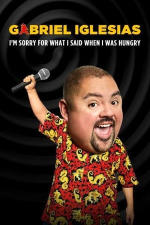 Image Gabriel Iglesias: I'm Sorry for What I Said When I Was Hungry