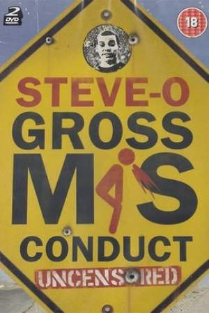 Image Steve-O: Gross Misconduct Uncensored