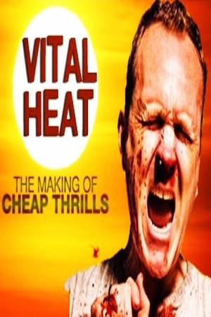 Image Vital Heat: The Making of 'Cheap Thrills'