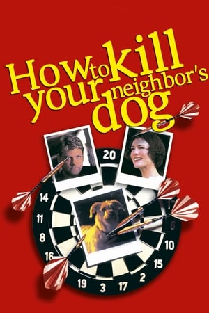 Image How to Kill Your Neighbor's Dog