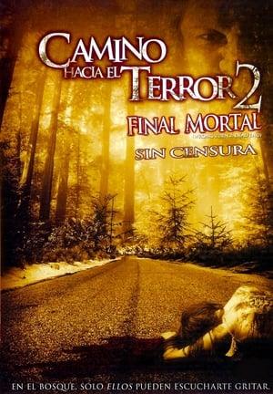 Ver Online Camino Hacia el Terror 2: Final mortal