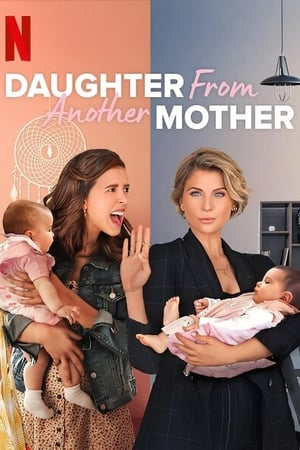 Poster Daughter From Another Mother 2021