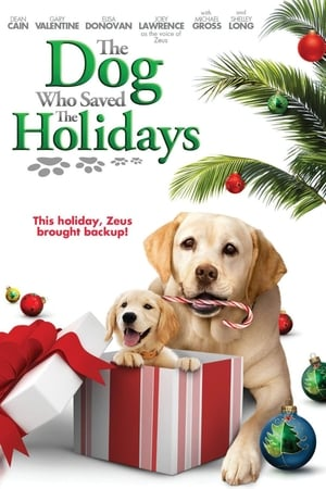 Image The Dog Who Saved the Holidays