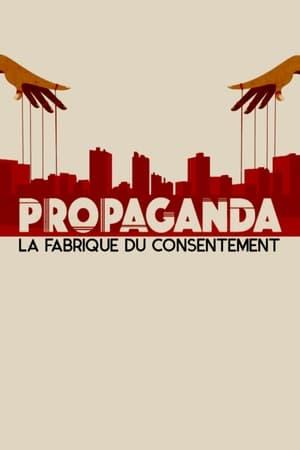 Propaganda: Engineering Consent
