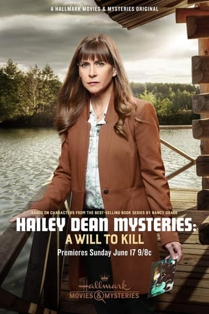 Image Hailey Dean Mysteries: A Will to Kill