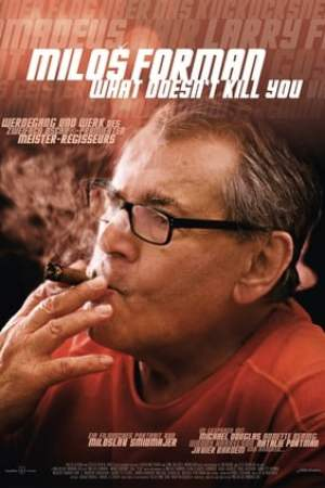 Image Miloš Forman - What Doesn't Kill You…