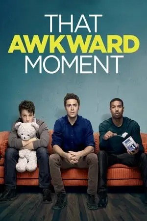 Poster That Awkward Moment 2014