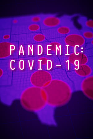 Pandemic: COVID-19