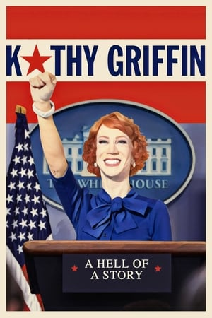 Image Kathy Griffin: A Hell of a Story
