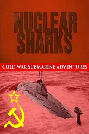 Image Nuclear Sharks - Cold War Submarine Adventures