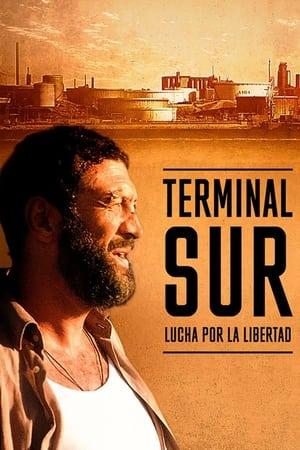 Ver Online Terminal Sur – Lucha por la Libertad