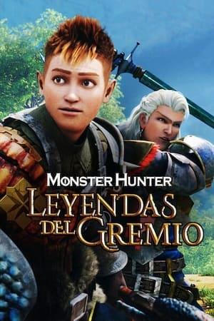 Ver Online Monster Hunter: Leyendas del gremio