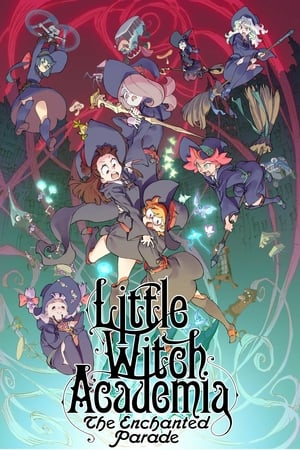 Poster Little Witch Academia: The Enchanted Parade 2015