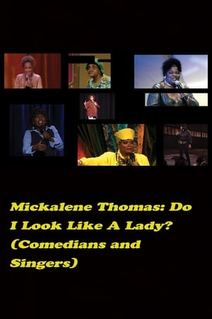 Image Do I Look Like a Lady? (Comedians and Singers)