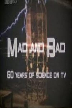 Image Mad and Bad: 60 Years of Science on TV