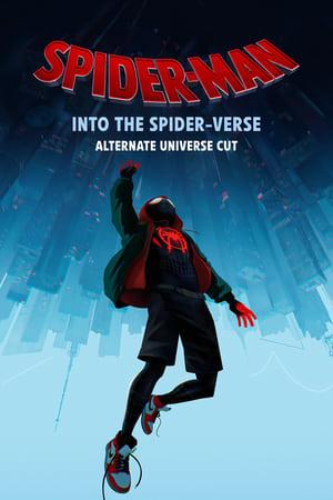 Spider-Man: Into the Spider-Verse - Alt-Universe Cut