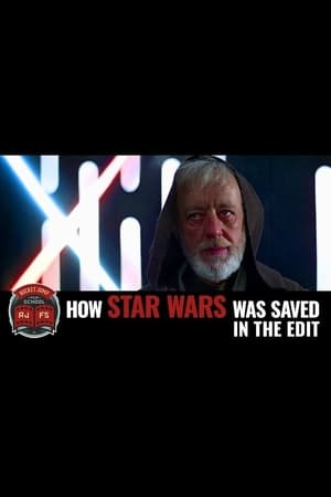 Image How Star Wars Was Saved in the Edit