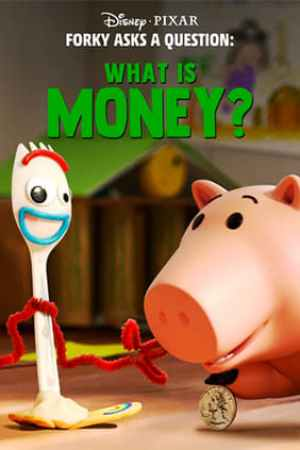 Image Forky Asks a Question: What Is Money?