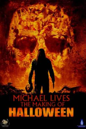 Image Michael Lives: The Making of 'Halloween'